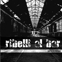 Ribelli Al Bar - Giochi Di Potere 3 - fanzine