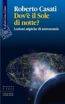 Roberto Casati - Dov'è Il Sole Di Notte? 1 - fanzine