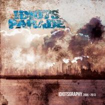 Idiots Parade - Idiotsgraphy 1 - fanzine