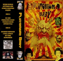 Plutonium Baby - Weird World Outtakes and Other Cadavres Exquis 1 - fanzine