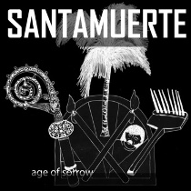 Santamuerte - Age Of Sorrow 1 - fanzine