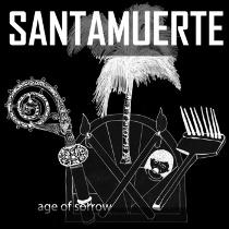 Santamuerte - Age Of Sorrow 4 - fanzine