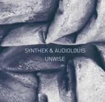 Synthek & Audiolouis - Unwise 1 - fanzine