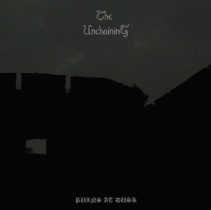The Unchaining – Ruins At Dusk 5 - fanzine