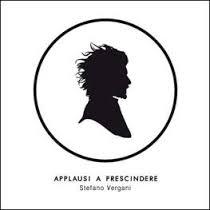 Stefano Vergani - Applausi A Prescindere 4 - fanzine
