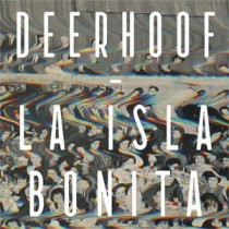 Deerhoof – La Isla Bonita 1 - fanzine