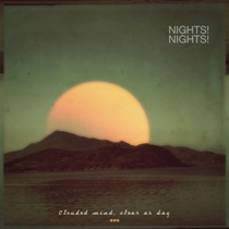 Nights!Nights! - Clouded Mind, Clear As Day 1 - fanzine