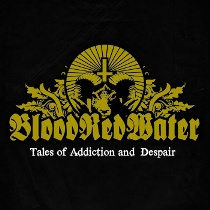 Blood Red Water - Tales Of Addiction And Despair 4 - fanzine