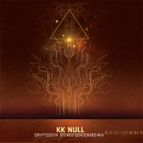 KK Null – Cryptozoon Stereo Condensed Mix 1 - fanzine