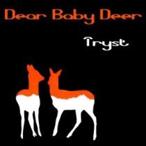 Dear Baby Deer – Tryst 9 - fanzine