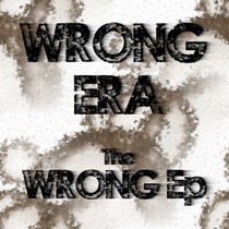 Wrong Era - The Wrong Era EP 2 - fanzine