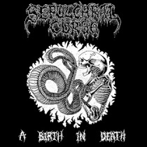 Sepulchral Curse - A Birth In Death 1 - fanzine