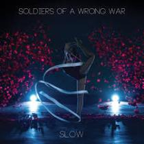 Soldiers Of A Wrong War - Slow 1 - fanzine