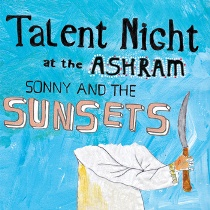 Sonny & the Sunsets - Talent Night At The Ashram 1 - fanzine