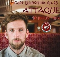 IYEcast Guestmix ep25 - Attaque's Le Mouv mix (2015)