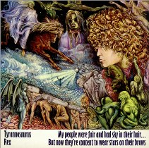 Tyrannosaurus Rex - My People Were Fair And Had Sky In Their Hair ... But Now They're Content To Wear Stars On Their Brows 1 - fanzine