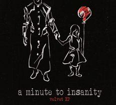 A Minute To Insanity - Velvet Ep 2 - fanzine