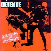 Detente - Recognize No Authority 1 - fanzine