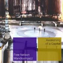 Free Nelson MandoomJazz – Awakening Of A Capital 1 - fanzine