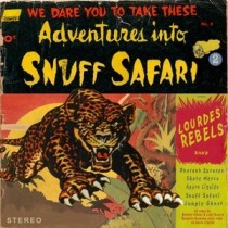 Lourdes Rebels – Snuff Safari 7 - fanzine