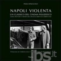 Paolo Spagnuolo - Napoli Violenta 1 - fanzine