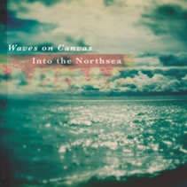 Waves On Canvas – Into The Northsea 1 - fanzine