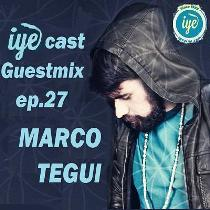 IYEcast Guestmix ep.27 – Marco Tegui (2015) 1 - fanzine
