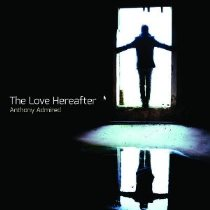 Anthony Admired – The Love Hereafter 1 - fanzine