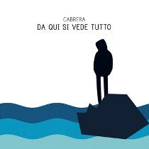 Cabrera - Da Qui Si Vede Tutto 1 - fanzine