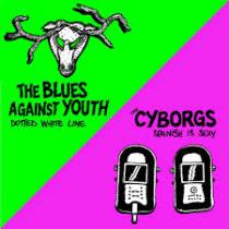 The Cyborgs / The Blues Against Youth - Spanish Is Sexy / Dotted White Line 1 - fanzine