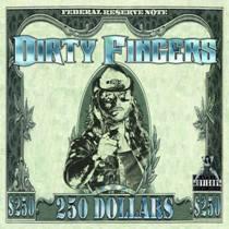 Dirty Fingers - 250 Dollars 1 - fanzine