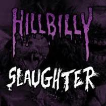 Hillbilly Revenge / Human Slaughter – Hillbilly Slaughter 1 - fanzine