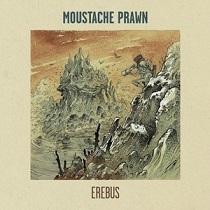 Moustache Prawn – Erebus 1 - fanzine