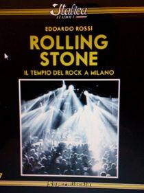 Edoardo Rossi – Rolling Stone – Il Tempio Del Rock a Milano 7 - fanzine