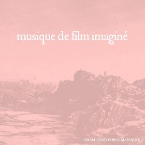 The Brian Jonestown Massacre – Musique De Film Imaginé 1 - fanzine