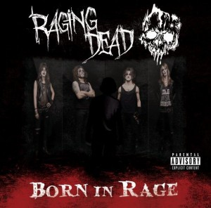Raging Dead - Born In Rage 1 - fanzine