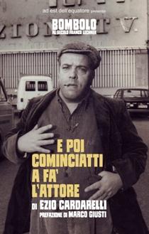 Ezio Cardarelli - E poi cominciatti a fa' l'attore 1 - fanzine