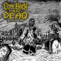 Come Back From The Dead -The Coffin Earth's Entrails 5 - fanzine