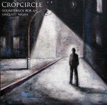 Cropcircle – Soundtrack For An Unquiet Night 11 - fanzine