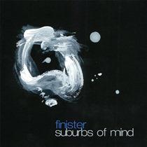 Finister – Suburbs Of Mind 1 - fanzine