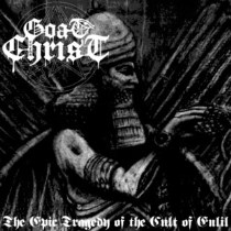 Goatchrist - The Epic Tragedy Of The Cult Of Enlil 3 - fanzine