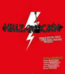 Hellzarockin' – Cinque miti del rock come non li avete mai visti 1 - fanzine