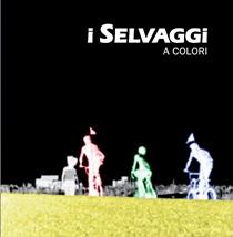 I Selvaggi - A Colori 1 - fanzine