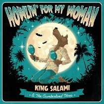 King Salami & The Cumberland Three - Howlin' For My Woman 8 - fanzine
