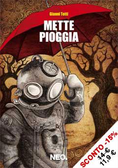 Gianni Tetti – Mette Pioggia 1 - fanzine