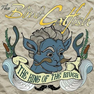 The Blind Catfish - The King Of The River 1 - fanzine