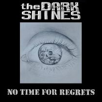 The Dark Shines - No Time For Regrets 1 - fanzine