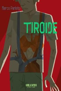 Marco Parlato - Tiroide 1 - fanzine