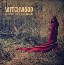 Witchwood - Litanies From The Woods 1 - fanzine