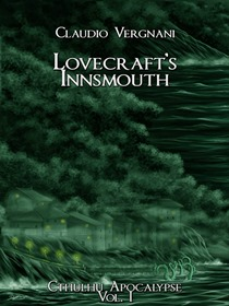 Claudio Vergnani - Lovecraft's Innsmouth 9 - fanzine